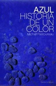 Azul. Historia de un color, de Michel Pastoureau