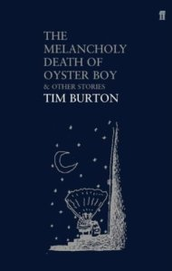 La melancólica muerte del Chico Ostra, de Tim Burton