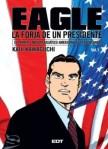 Eagle, la forja de un presidente