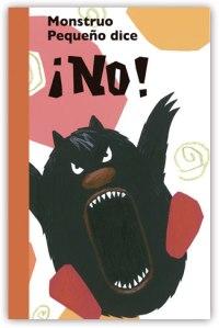 Monstruo pequeños dice ¡NO!