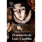 Fábula de El Greco. El misterio de Luis Candilla