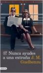 168330_nunca-ayudes-a-una-extrana_9788423348473