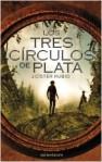 los-tres-circulos-de-plata_9788445002131