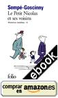 Le Petit Nicolas et ses voisins, de René Goscinny y Jean-Jacques Sempé (3/3)