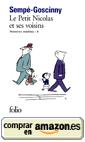 Le Petit Nicolas et ses voisins, de René Goscinny y Jean-Jacques Sempé (2/3)