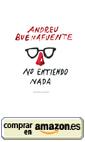 No entiendo nada, de Andreu Buenafuente (2/3)