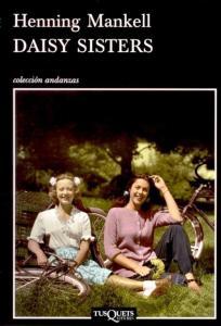 Daisy Sisters, de Henning Mankell