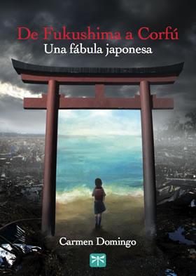 De Fukushima a Corfú, de Carmen Domingo
