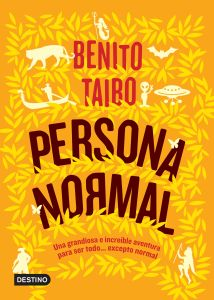 Persona normal, Benito Taibo