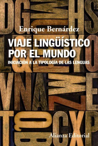 Viaje lingüístico por el mundo, de Enrique Bernárdez